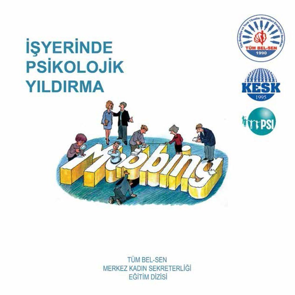 İŞ YERİNDE PSİKOLOJİK YILDIRMA-MOBBING