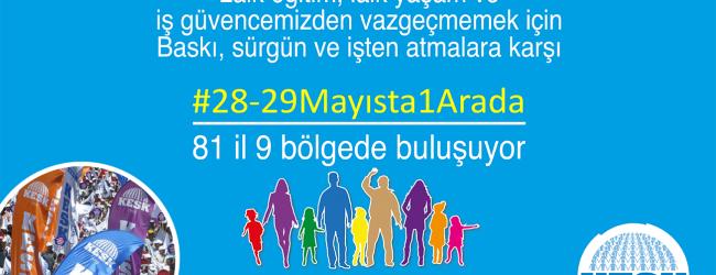 28-29Mayıs'ta1Arada, 81 İl 9 bölgede!