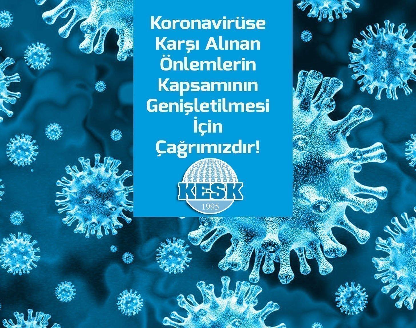 Koronavirüse Karşı Alınan Önlemlerin Kapsamının Genişletilmesi İçin Çağrımızdır!