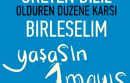 1 Mayıs Afiş, Bildiri ve Pankartımız…