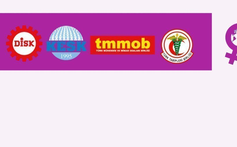 KESK, DİSK, TMMOB ve TTB Kadın Temsilcilerinden Açıklama: