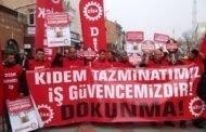 """""""Kıdem Tazminatıma Dokunma"""" Diyen İşçilerin Onurlu Mücadelesini Selamlıyoruz!"""